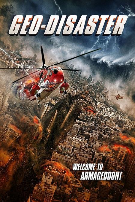Geo-Disaster-2017 دانلود دوبله فارسی فیلم فاجعه زمین Geo-Disaster 2017