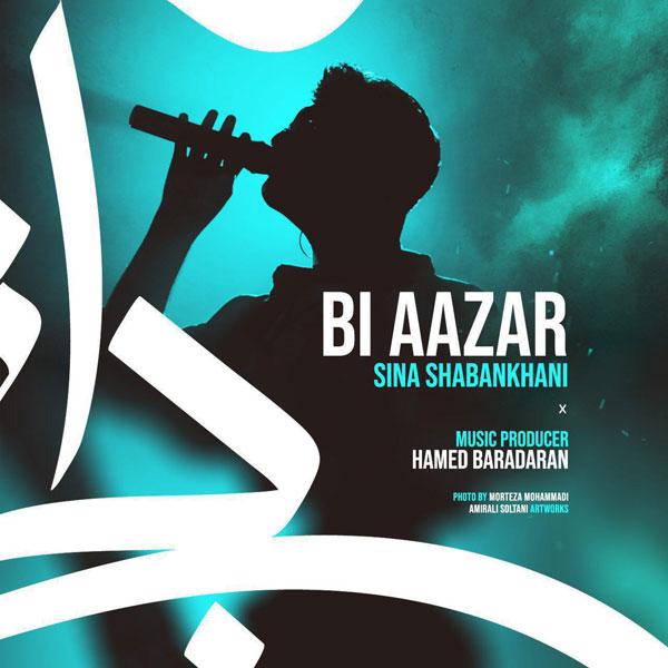 Sina-Shabankhani-Bi-Aazar Sina Shabankhani - Bi Aazar