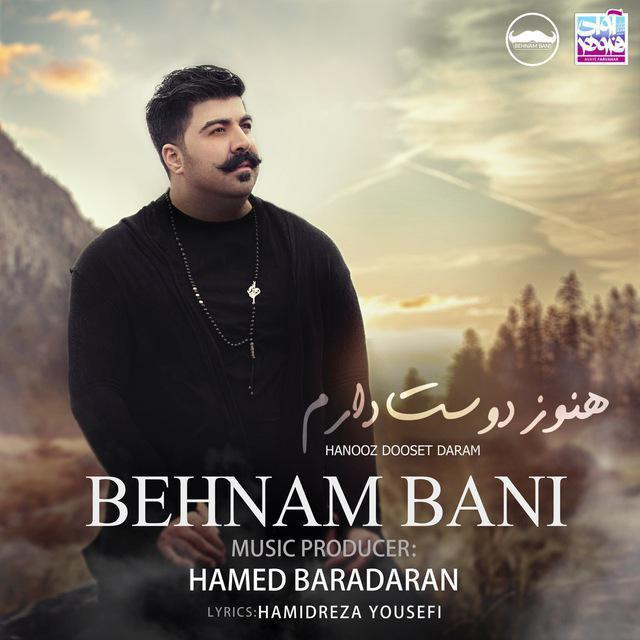 Behnam-Bani_Hanooz-Dooset-Daram Behnam Bani - Hanooz Dooset Daram