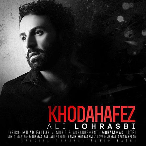 Ali-Lohrasbi-Khodahafez Ali Lohrasbi – Khodahafez