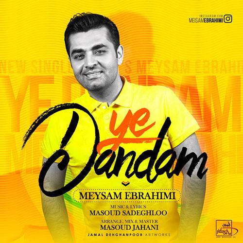 Meysam-Ebrahimi-Ye-Dandam Meysam Ebrahimi – Ye Dandam
