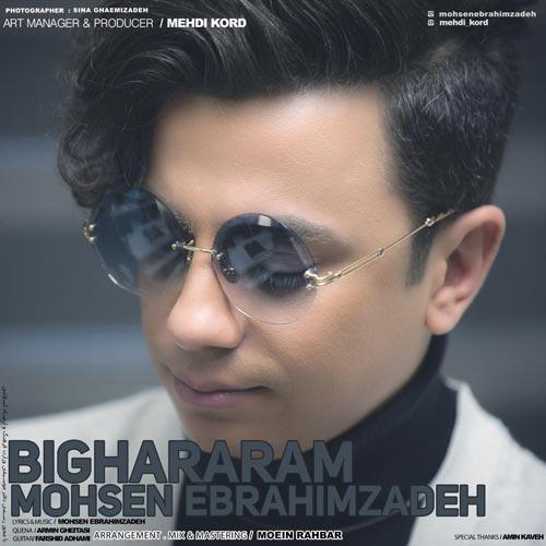 Mohsen-Ebrahimzadeh-Bighararam دانلود آهنگ جدید محسن ابراهیم زاده به نام بیقرارم