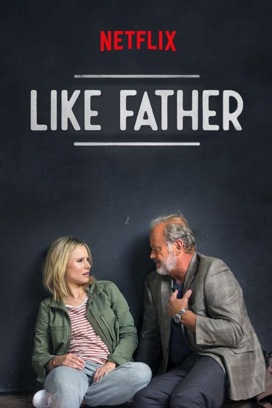 Like-Father-2018 دانلود فیلم Like Father 2018