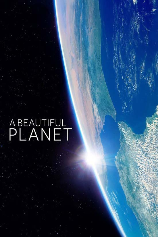 A-Beautiful-Planet-2016 دانلود فیلم A Beautiful Planet 2016