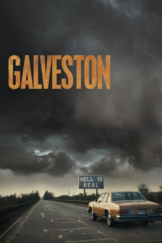 Galveston-2018 دانلود فیلم Galveston 2018