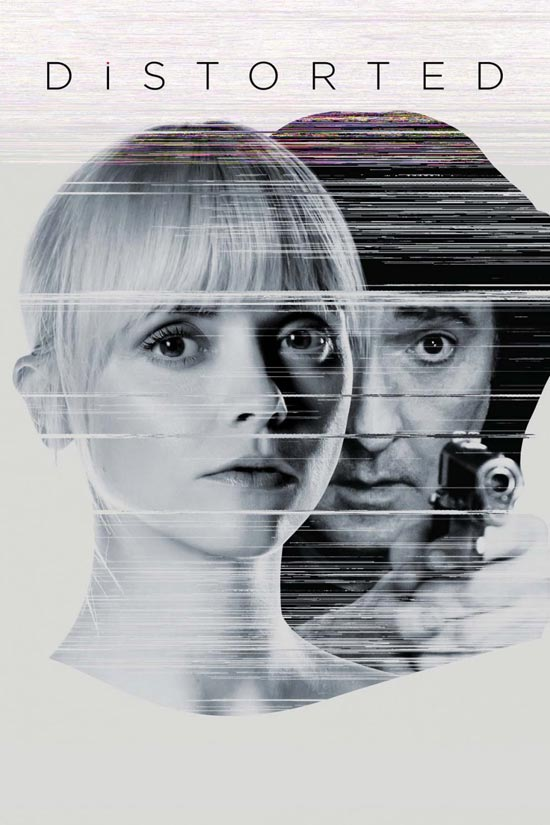 Distorted-2018 دانلود فیلم Distorted 2018