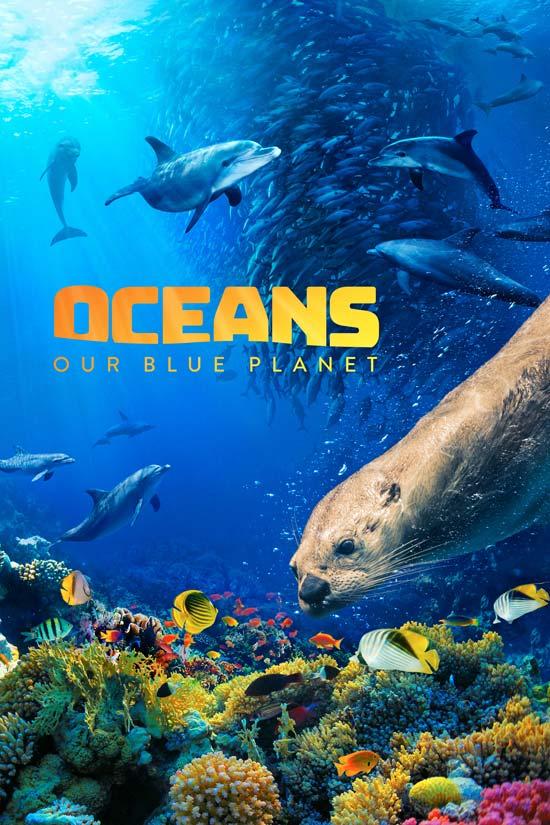 Oceans-Our-Blue-Planet-2018 دانلود فیلم Oceans Our Blue Planet 2018