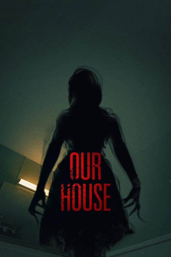 Our-House-2018 دانلود فیلم Our House 2018