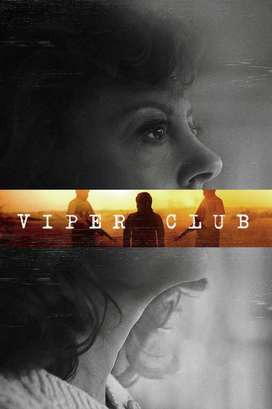 Viper-Club-2018 دانلود فیلم Viper Club 2018