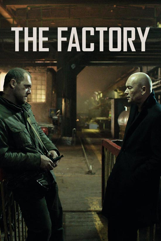 The-Factory-2018 دانلود فیلم The Factory 2018