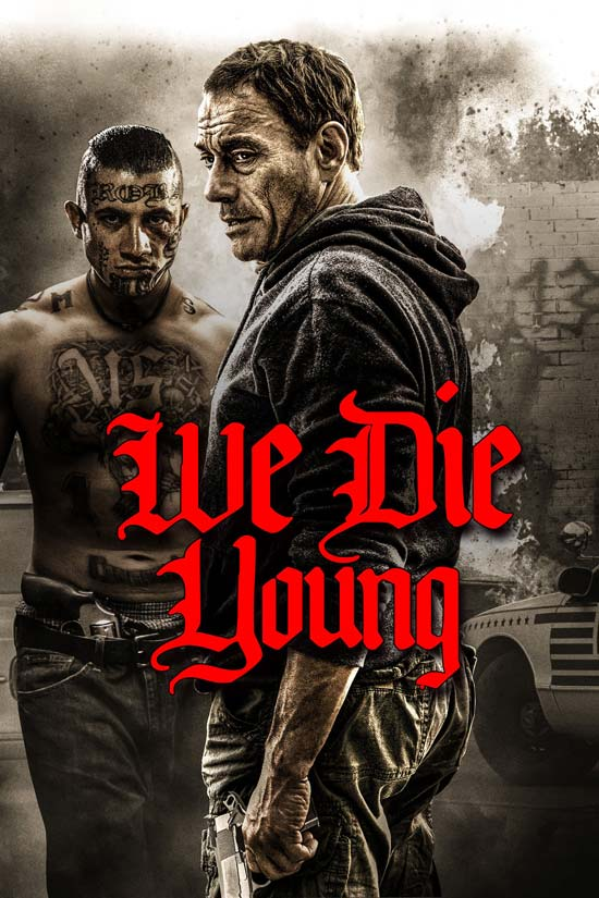 We-Die-Young-2019 دانلود فیلم We Die Young 2019