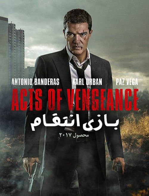 Acts-of-vengence دانلود فیلم بازی انتقام 2017