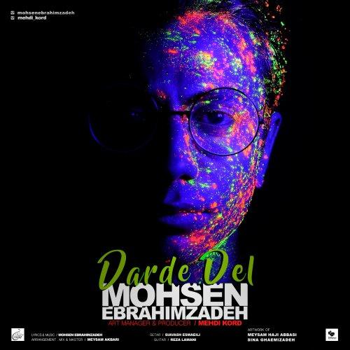 Mohsen-Ebrahimzadeh-Darde-Del آهنگ جدید محسن ابراهیم زاده بنام درد دل Mohsen Ebrahimzadeh Darde Del