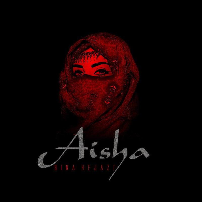Sina-Hejazi-Aisha Sina Hejazi – Aisha